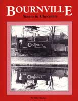 Bournville: Steam & Chocolate