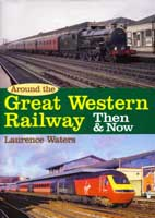 GWR: Then & Now