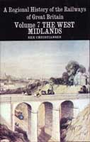 History of Railways, vol.7:  West Midlands
