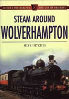 Steam Around Wolverhampton