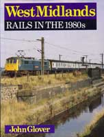 West Midlands Rails in the 1980s