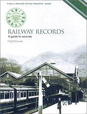 Railway Records: A Guide to the Sources