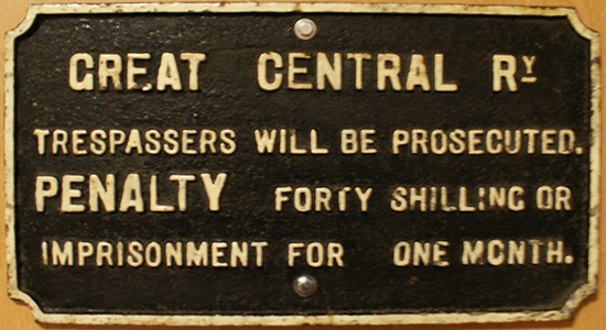 Great Central Railway trespass warning notice